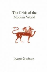 Crisis of the Modern World