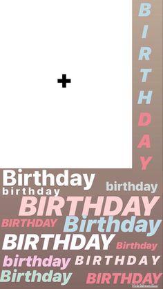 Birthday Posts, Happy Birthday, Birthday Post Instagram, Instagram Frame Template, Birthday Template, Insta Story, Instagram Tips, Hacks, Templates