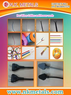 Pvc Isolated Wires, Cables and Power cords By NK Metals  Cables and wires are an important part of our daily lives. The quality of wires and cables can never be taken for granted. You can get the quality electrical cable and branded wires from us.  Visit:   http://www.nkmetals.com/pvc-wires-cables-and-power-cords.php