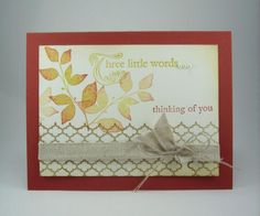 Three Little Words....Three Pretty Colors by mamaxsix - Cards and Paper Crafts at Splitcoaststampers