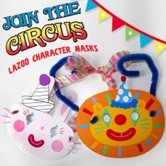 Make circus-themed masks! Craft includes free, printable templates: http://www.lazoo.com/activity/2013/03/24/circus-masks/