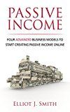 Free Kindle Book -   Passive Income Streams: Four Advanced Business Models to Start Creating Passive Income Online (Passive Income, Passive Income 101, Book Book 2) Check more at http://www.free-kindle-books-4u.com/business-moneyfree-passive-income-streams-four-advanced-business-models-to-start-creating-passive-income-online-passive-income-passive-income-101-book-book-2/