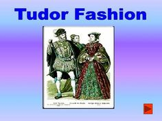 Tudor Fashion - The Rich The Rich Wealthy Women Wealthy women wore many layers of clothes. They had many petticoats. They wore long gowns made out of.