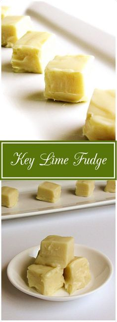 Key Lime Fudge is unlike any other fudge.  It's sweet, tart, soft, smooth, and delicious! | Berly's Kitchen