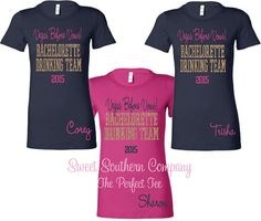 """Bachelorette drinking team tshirts!  They can be personalized with any wording but """"Vegas Before Vows"""" is one of our favorites!"""