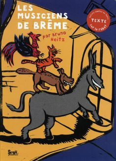 Les musiciens de Brême - Bruno Heitz - Amazon.fr - Livres