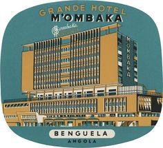 Grande Hotel M'Ombaka, Benguela, Angola | Luggage Labels | DAVID PEARSON | FLICKR