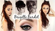 Brigitte Bardot Big Hair & Makeup Feat. Garnier Full & Plush Products! -...