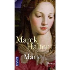 Marek Halter : Marie