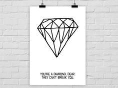 Kunstdruck YOURE A DIAMOND von PrintsEisenherz via dawanda.com