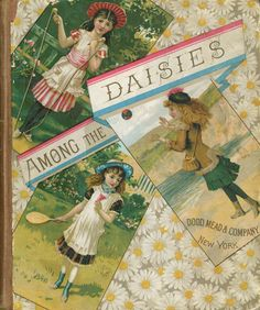 1882 - Among the daisies  - from the wonderful UFDC