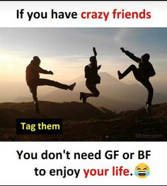 friends... Crazy Friend Quotes, Crazy Girl Quotes, Crazy Friends, Bad Friends, True Friends, Friends Forever, Besties Quotes, Best Friend Quotes Funny, Funny Quotes