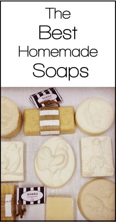 My Favorite Homemade Soaps