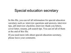 Special education secretary Situational Interview Questions, Management Interview Questions, Interview Questions And Answers, Job Interview Tips, Interview Thank You Letter, Phone Interviews, Job Search Tips, Cover Letter Sample, Secretary