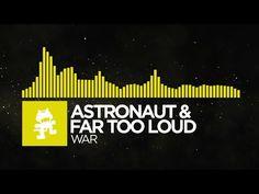 [Electro] - Astronaut & Far Too Loud - War [#Monstercat Release]