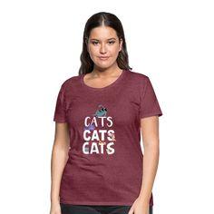 Geschenke Shop | cats cats cats - Frauen Premium T-Shirt T Shirt Designs, Aloha Surf, Shirt Diy, Lion Design, Viscose Fabric, Couture, Snug Fit, Fabric Weights, Heather Grey