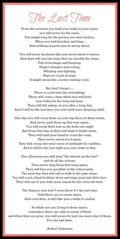The last time poem My Children Quotes, Son Quotes, Time Quotes, Quotes For Kids, Family Quotes, Child Quotes, Blessed Quotes, Qoutes, Mother Poems