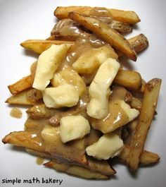 Simple Math Bakery creates a French-Canadian favorite, Poutine. Canadian Cuisine, Canadian Food, Canada Day Party, Great Recipes, Favorite Recipes, Creole Recipes, French Food, Fabulous Foods