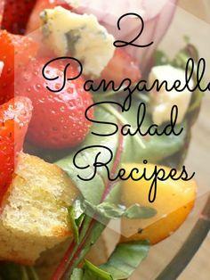 2 Panzanella Salad Recipes