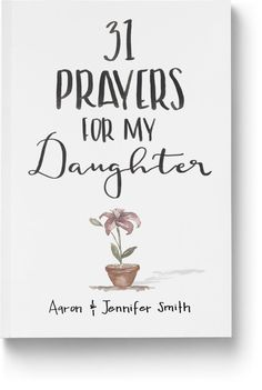 31 Prayers For My Daughter – Unveiled Wife Online Book Store