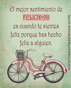 The best feeling of Happiness is when you're happy because you've made somebody else happy.  #Frases #Quotes