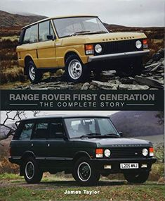 """Read """"Range Rover First Generation The Complete Story"""" by James Taylor available from Rakuten Kobo. The Range Rover's designers intended it to be a more comfortable and road-friendly passenger-carrying Land Rover, but cu. Jaguar Xk, Jaguar E Type, Range Over, Cooper Car, Future Library, Book Categories, American Motors, Camping Equipment, Aston Martin"""