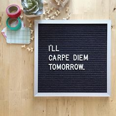 "And by ""tomorrow"" I definitely mean Monday. #letterfolkquotes"