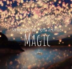 You are magic baby