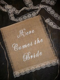 Here Comes the Bride Burlap and Lace by Rusticcountrycottage,