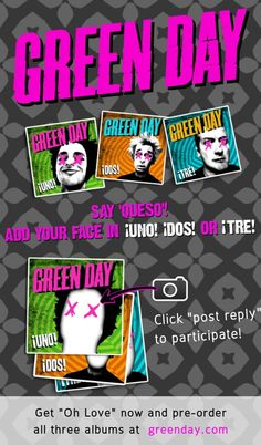 Say 'Queso'! Add your face in Green Day's new album covers!