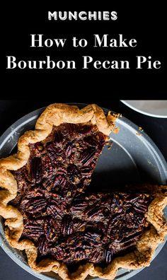 Bourbon Pecan Pie: Because pecan pie tastes better with a little booze.