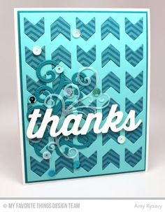 Chunky Chevron Cover-Up Die-namics, Fancy Flourish Die-namics, Many Thanks Die-namics, Pierced Fancy Flourish Die-namics,  - Amy Rysavy  #mftstamps