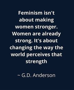 'feminism isn't about making women stronger' Canvas Print by IdeasForArtists Gender Equality Quotes, Social Equality, No Ordinary Girl, Feminism Quotes, Feminism Poster, Feminist Af, Feminist Icons, Amy Poehler, Psychology Quotes