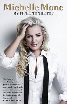 My Fight To The Top by Michelle Mone is out in March...