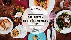 Das sind die 11 besten Restaurants, die 2017 eröffnet haben | Mit Vergnügen Berlin