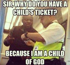 Funny!  A CHILD OF GOD  #savingthatmoney