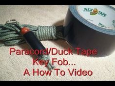 Paracord Duck Tape Key Fob ---- A How To Video