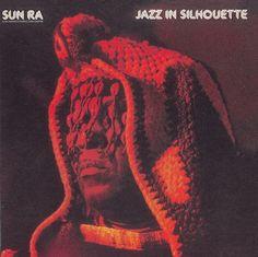. Adventure-Equation .: Sun Ra - Jazz in Silhouette (1959)