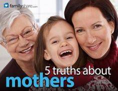 5 truths about mothers