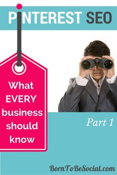What Every Business Should Know About Pinterest SEO - Part 1. And here's the link for Part 2 http://www.pinterest.com/pin/14425661282134674  @borntobesocial