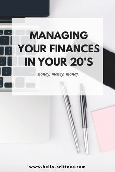 Managing Your Finances in Your 20's | Money | Budgeting | Hello Brittnee