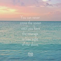 Sailing and the ocean. Nice quote.