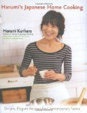 Harumi's Japanese Home Cooking: Simple, Elegant Recipes for Contemporary Tastes by Harumi Kurihara
