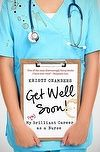 """Read """"Get Well Soon!: My (Un)Brilliant Career as a Nurse"""" by Kristy Chambers available from Rakuten Kobo. Falling into the nursing profession, Kristy Chambers spent almost a decade working with a wide range of people, ranging . My Brilliant Career, In Laws Humor, Health Snacks For Work, Nurse Jackie, Nursing Profession, Health Symbol, Law Books, Nursing Books, Get Well Soon"""