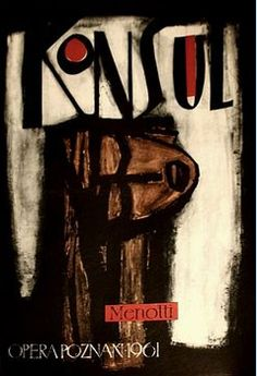 Opera poster by Leon Kaja Zbigniew (1924-1983), 1 9 6 1, Konsul. (P)