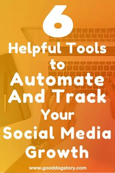 6 Helpful Tools to Automate and Track Your Social Media Growth | Compare 6 differant marketing and social media automation programs to monitor, track, and automatically run your Pinterest, Facebook, Twitter, and other social media accounts for you at wp.me/p78Vfh-ET