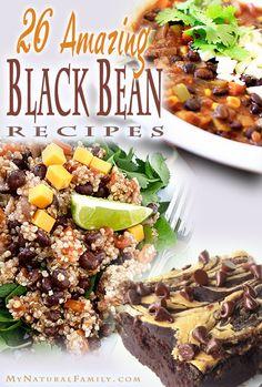 26 Amazing, Healthy Black Bean Recipes on MyNaturalFamily.com #recipe