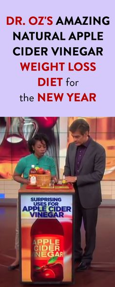 Dr. Oz's Amazing Natural Apple Cider Vinegar Weight Loss Diet for the New Year