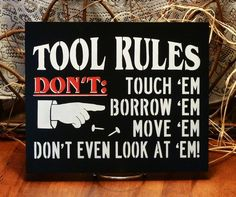 This 'Tool Rules' Wall Sign by Sara's Signs is perfect! Funny Wood Signs, Wooden Signs, Wood Signs Home Decor, Wall Decor, Garage Signs, Garage Art, Garage Interior, Porch Signs, Man Cave Signs