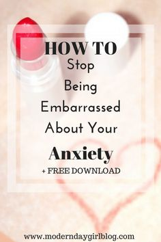 Embarrassed because you have anxiety? Do you wish you could talk about it more? Here are some simple ways to move on with your anxiety. Don't forget you can access my FREE 7-day ecourse if you're feeling overwhelmed here now!
